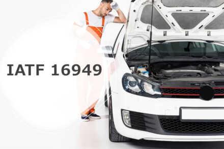 IATF 16949 – základní požadavky