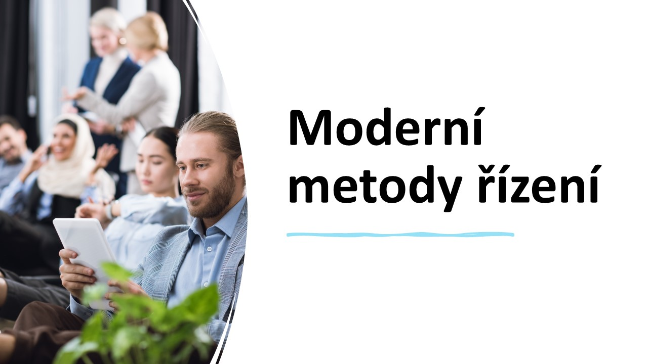 Moderní metodyy řízení